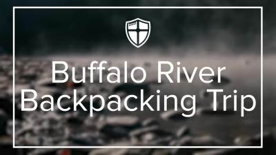 2017 Buffalo River Backpacking Trip