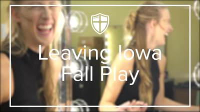 2018 Leaving Iowa Fall Play