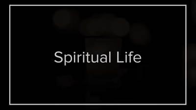 Spiritual Life