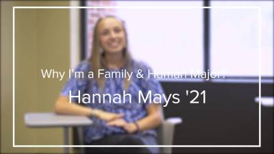 Why am I a Family and Human Major Hannah