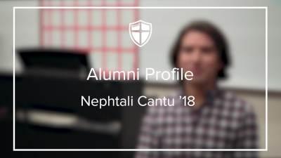 Alumni Profile Nephtali Cantu